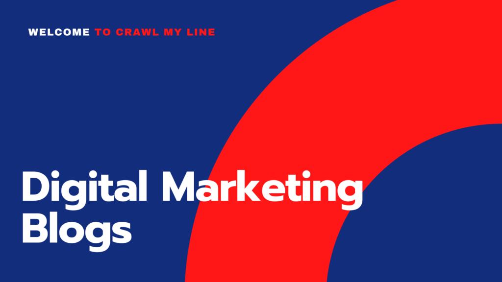 Crawl My Line - Digital Marketing Blogs